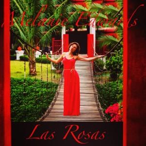 melanie edwards las rosas 1