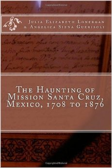 The Haunting of Mission Santa Cruz