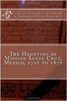 The Haunting of Mission Santa Cruz