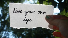 live your own life